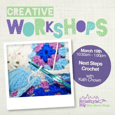 Next Steps Crochet March 19th