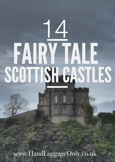 Incredibly Sublime Places to Travel to this Winter 14 Fairy Tale Castles You Must Visit In Scotland - Hand Luggage Only - Travel, Food  Home Blog