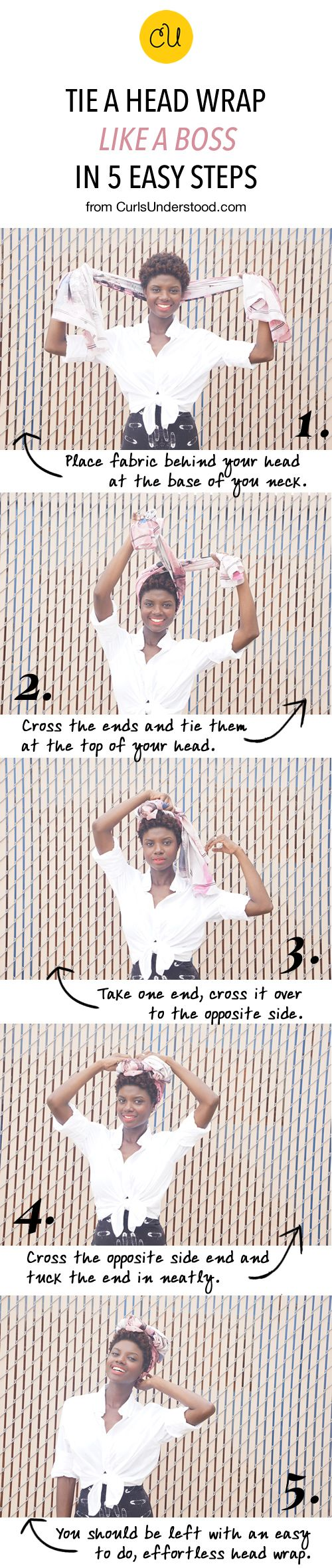 Read the full how-to here @ http://curlsunderstood.com/how-to-tie-a-headwrap  PLEASE DO NOT USE IMAGE WITHOUT CREDITING CurlsUnderstood.com. xx