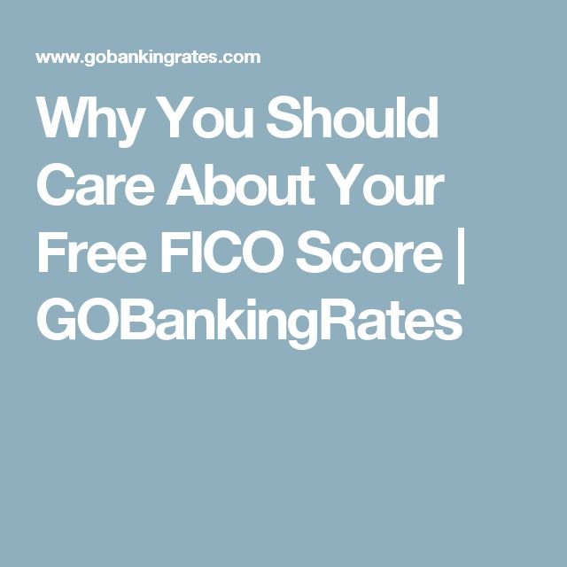 Why You Should Care About Your Free FICO Score   GOBankingRates