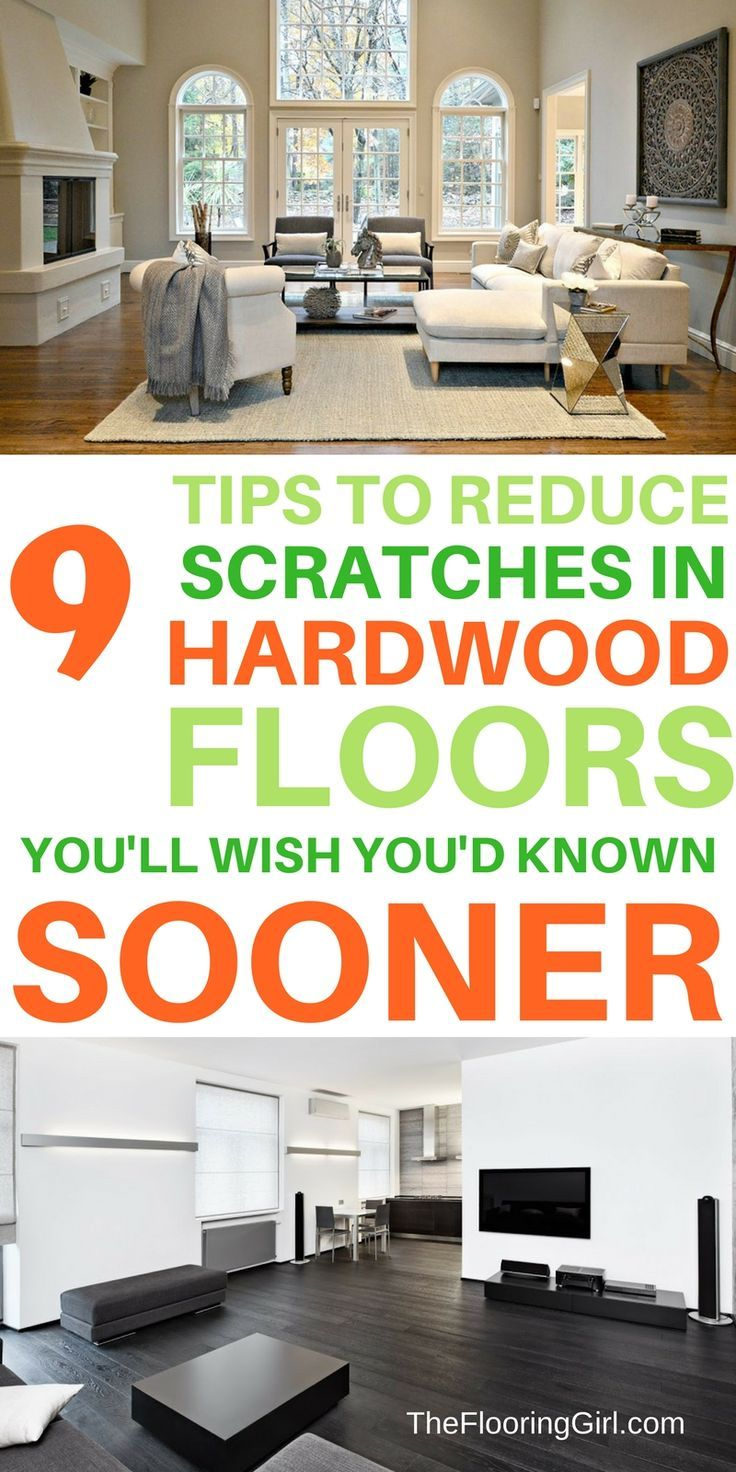 9 Tips to reduce scratches in hardwood floors...that you'll wish you'd known sooner.