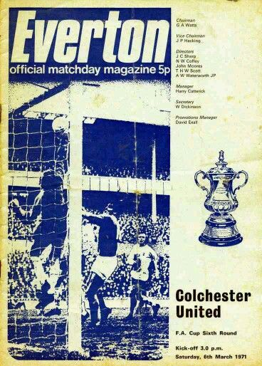 Everton 5 Colchester Utd 0 in March 1971. Programme cover for the FA Cup 6th Round tie at Goodison Park.