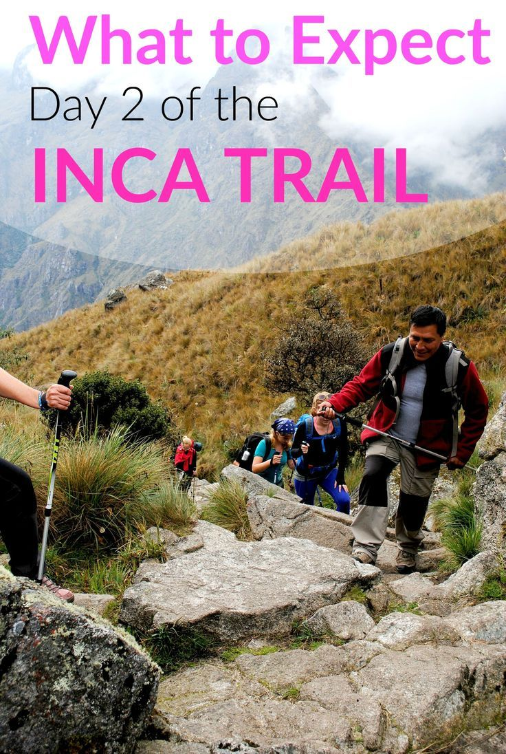 What to Expect Day 2 of the Inca Trail hike to Machu Picchu. This was by far the hardest day of the 4-day trek because you hiked up to Dead Woman's Pass which is about 13,000 feet up! Incredible views though! #Peru #SouthAmerica #IncaTrail #MachuPicchu | Traveling Spud