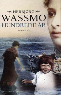 Køb 'Hundrede år, hb.' bog nu. Sara Susanne, Elida og Hjørdis er Herbjørg Wassmos oldemor, mormor og mor. Hundrede år er romanen om deres liv, om de mænd de