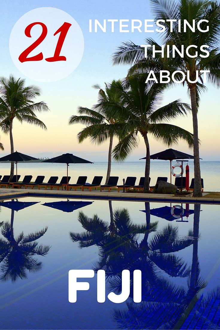 Read on to find 21 interesting and surprising things about the Pacific island nation of Fiji. Taken at Hilton Fiji Resort   Fiji with kids