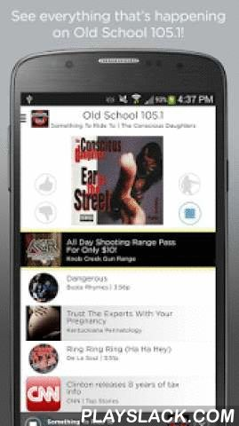 Old School 105.1  Android App - playslack.com ,  Old School 105.1 lets you listen to 10,000 Throwback Hip Hop songs in a row! Hear and interact with the artists and songs that you love. With the Old School 105.1 radio app, you can connect with us like never before. Just download and open your Old School 105.1 radio app to get a live feed of what's playing, and everything else that's played over the past couple of hours on Old School 105.1. Listen to old school hip hop and all of your…