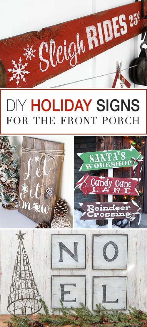 DIY Holiday Signs for the Front Porch! • Tons of ideas and tutorials. • Great Christmas sign projects! #DIY #diyholidaysigns #holidaysigns #diychristmassigns #diyholidaysignideas #diychristmassignsfrontporch