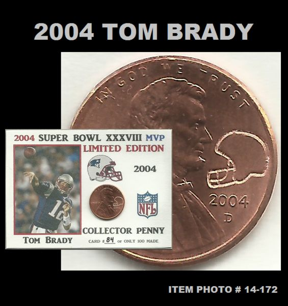 2004 Lincoln Cent Super Bowl XXXVIII MVP Tom Brady ACEO Counter Stamped Coin Trading Card 14-172