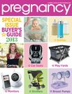 Special Issue of Pregnancy Magazine - the 2013 Buyer's Guide!