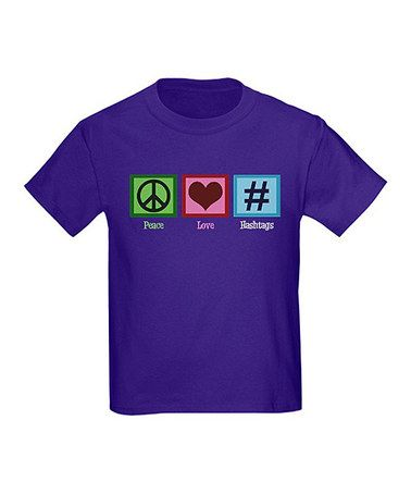 Love this Purple 'Peace Love Hashtags' Tee - Toddler & Kids by CafePress on #zulily! #zulilyfinds