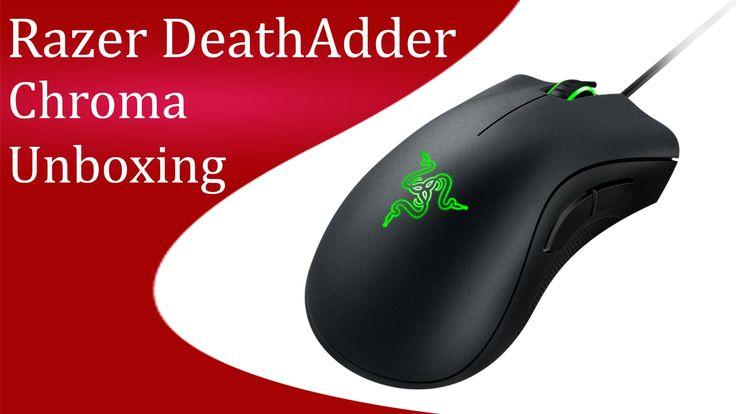 Razer DeathAdder Chroma Unboxing