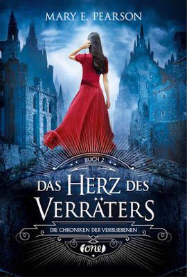 Bücher aus dem Feenbrunnen: Das Herz des Verräters: Die Chroniken der Verblieb...