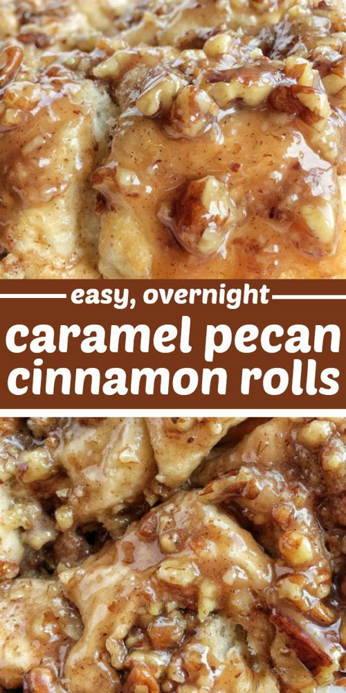 Easy Overnight Caramel Pecan Cinnamon Rolls – Together as Family