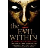 The Evil Within (Horror Anthology) (Kindle Edition)By Amber Scott