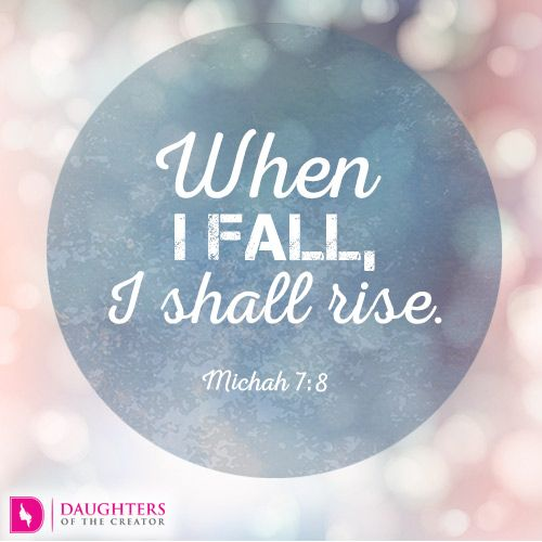 Daily Devotional -We never Stay Down: https://daughtersofthecreator.com/we-never-stay-down/