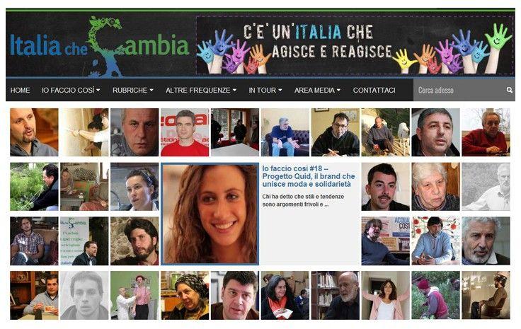 Il portale italiachecambia.org vuole creare uno strumento che metta insieme tutti gli attori silenziosi di quell'Italia che esiste ma che attualmente è invisibile dall'esterno, perché ignorata dai mass media.