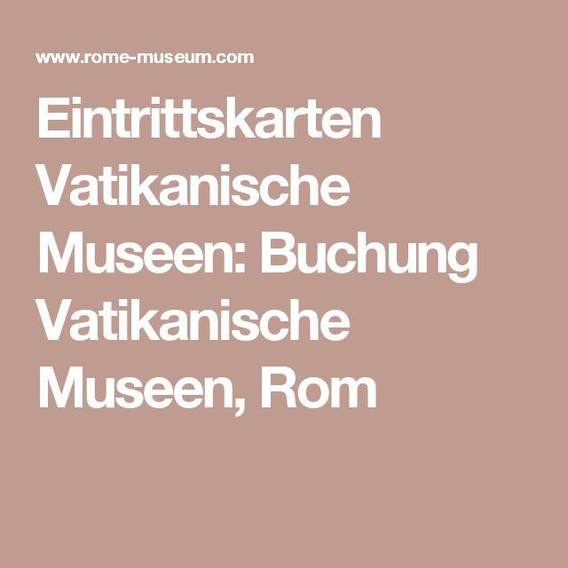 Eintrittskarten Vatikanische Museen: Buchung Vatikanische Museen, Rom