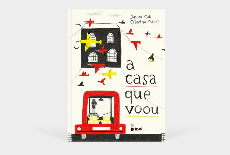 A casa que voou | Davide Cali + Catarina Sobral