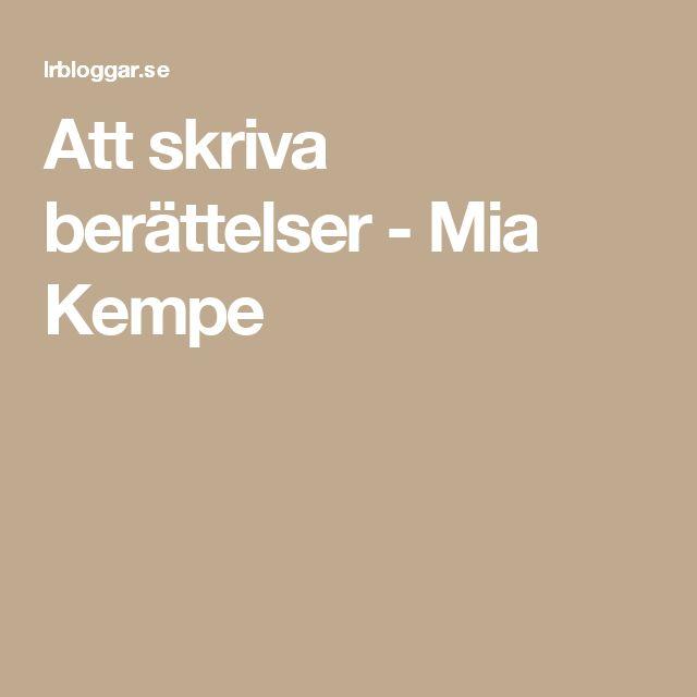 Att skriva berättelser - Mia Kempe