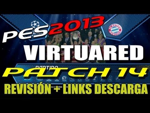 Revisión PES 2013 + Virtuared.com Patch 14