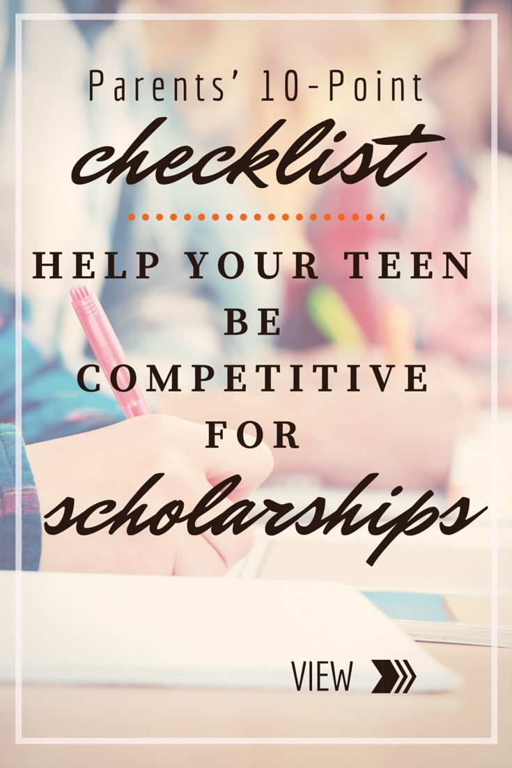 For Parents: 10-Point Checklist to Help Your Child Secure Money #Scholarships for College .. for parents with children in both high school and/or college