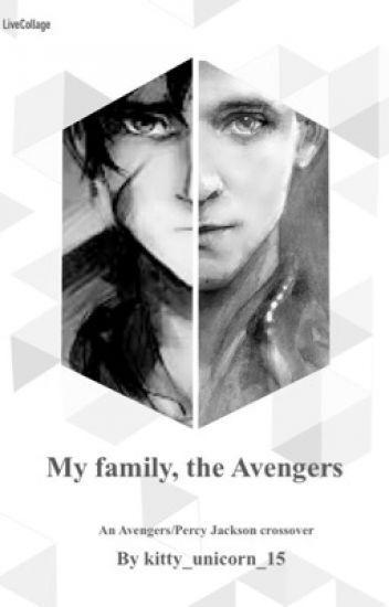 My family, the Avengers ( An Avengers/ Percy Jackson Crossover)   I