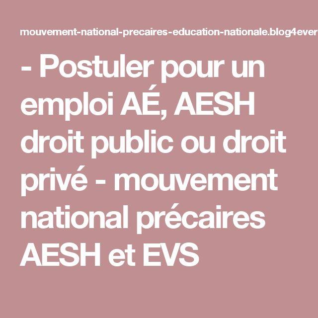 - Postuler pour un emploi AÉ, AESH droit public ou droit privé - mouvement national précaires AESH et EVS