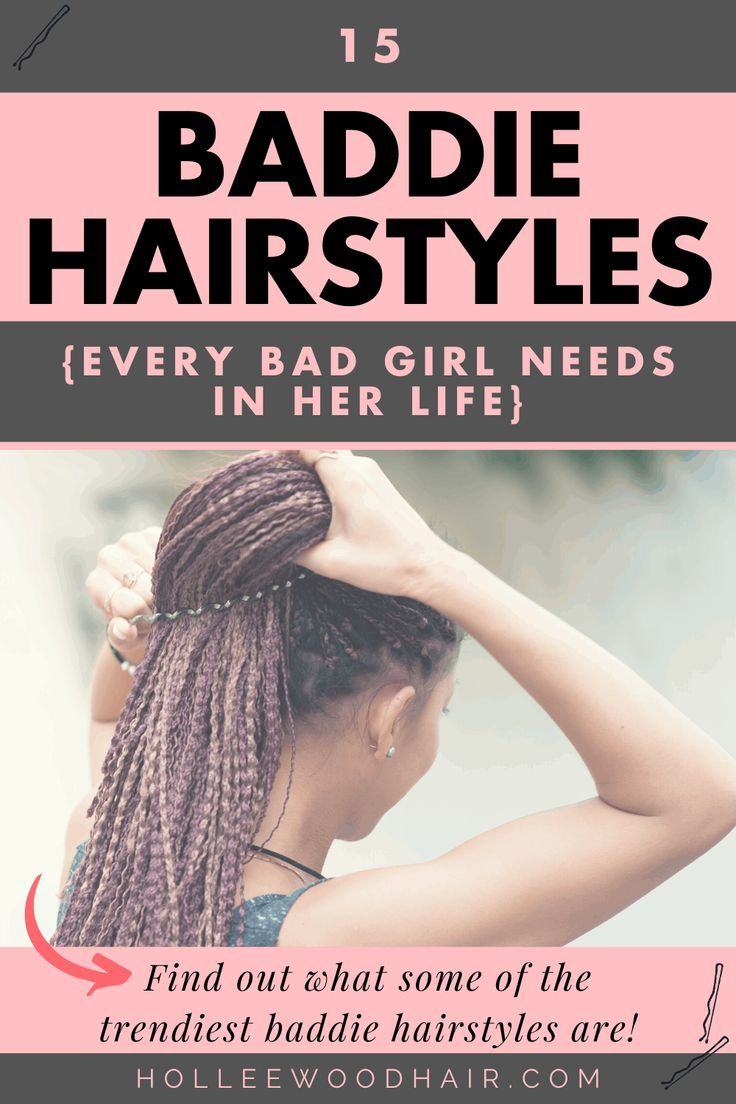 9 Baddie Hairstyles Every Bad Girl Needs In Her Life in 9 ...