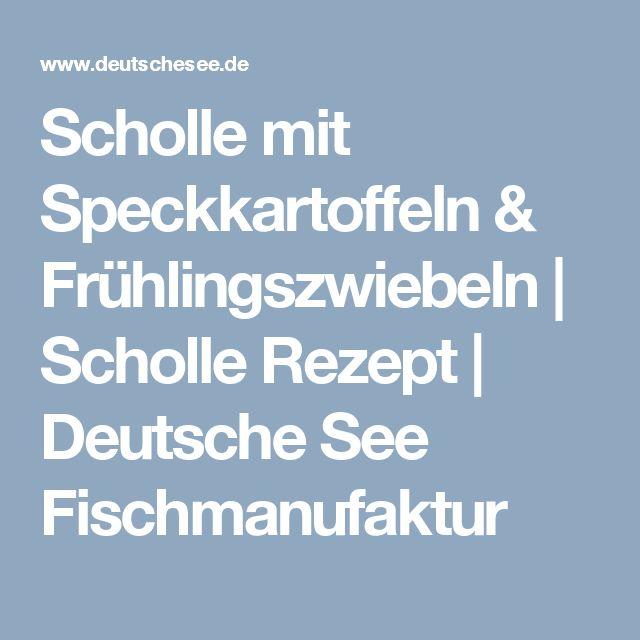 Scholle mit Speckkartoffeln & Frühlingszwiebeln | Scholle Rezept | Deutsche See Fischmanufaktur