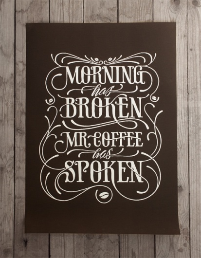 graphic: Quotes, Typography Poster, Handdrawn, Coffee, Memorial Signs, Fonts, Hands Drawn, Memorial Mornings, Design