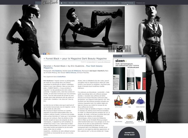 Découvrez le blog chicbook en un click  www.blog.chicbook.com  ARTICLE ET FULL EDITORIAL ON Chicbook 100% Fashion http://blog.chicbook.com/purest-black-pour-le-magazine-dark-beauty-magazine/  Photo Eric Ouaknine www.eric.ouaknine.chicbook.com