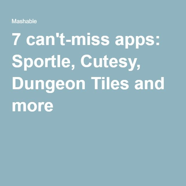 7 can't-miss apps: Sportle, Cutesy, Dungeon Tiles and more