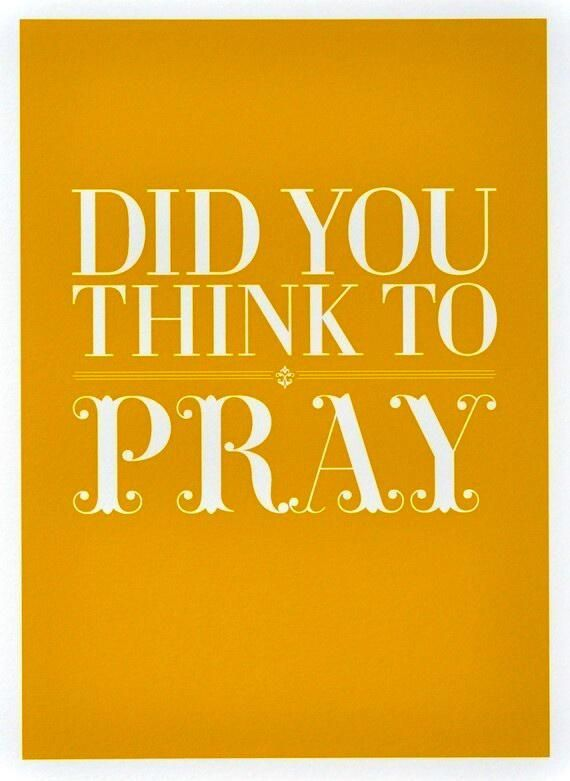 No one is safe for a day or an hour without prayer.~LDE64.1 pic.twitter.com/KZGKS9kwqm— ELLEN G. WHITE (@E_G_WHITE) February 16, 2014
