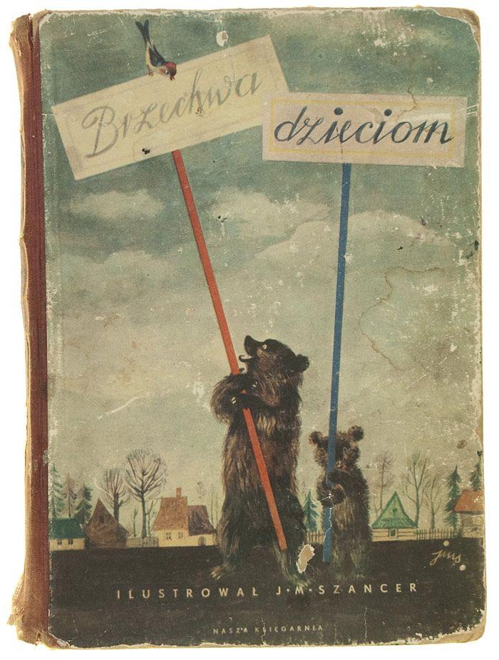 Brzechwa dzieciom, autor: Jan Brzechwa, ilustrácie: Jan Marcin Szancer, Warszawa 1955
