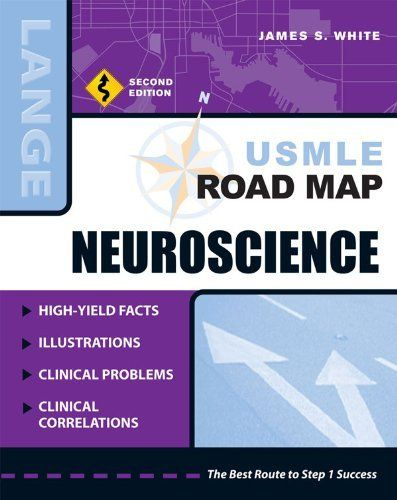 USMLE Road Map Neuroscience, Second Edition (LANGE USMLE Road Maps) by James S. White. $24.29