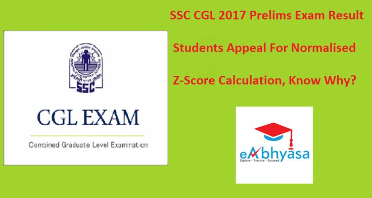 #SSC #CGL 2017 Prelims Exam #Result eAbhyasa  #Students Appeal For Normalised Or Z-Score Calculation,   Know Why: https://www.eabhyasa.com/notification/ssc-cgl-2017-prelims-exam-result-students-appeal-for-normalised-or-z-score-calculation-know-why