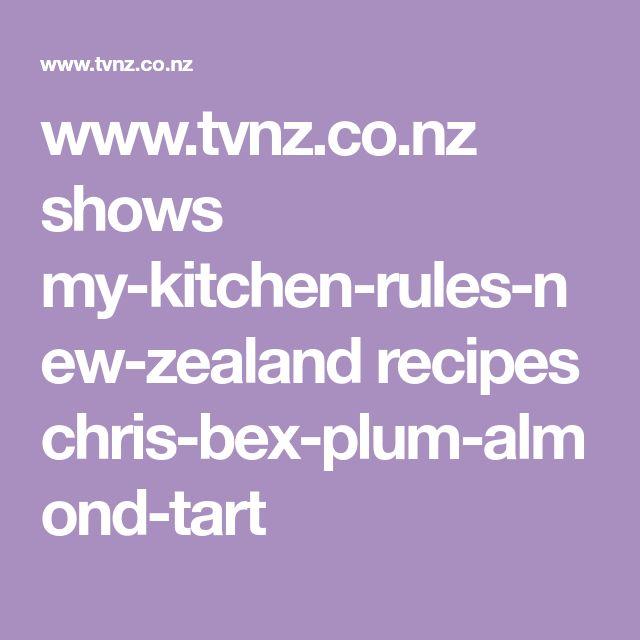 www.tvnz.co.nz shows my-kitchen-rules-new-zealand recipes chris-bex-plum-almond-tart