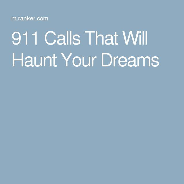 911 Calls That Will Haunt Your Dreams