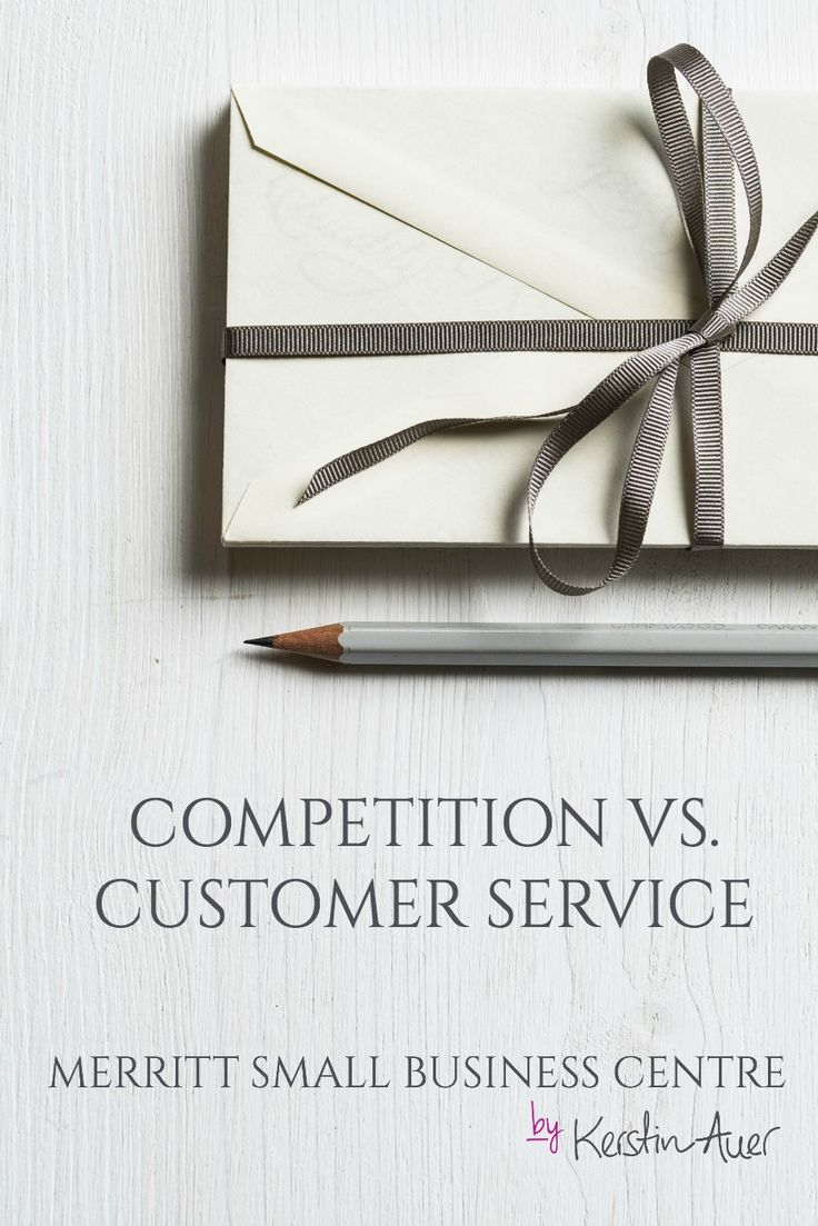 Competition vs. Customer Service