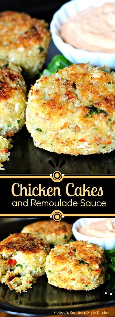 Chicken Cakes And Remoulade Sauce @ http://www.melissassouthernstylekitchen.com/chicken-cakes-remoulade-sauce/