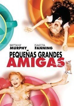 PEQUEÑAS GRANDES AMIGAS - NIÑERA A LA FUERZA - UPTOWN GIRLS. (2.003)
