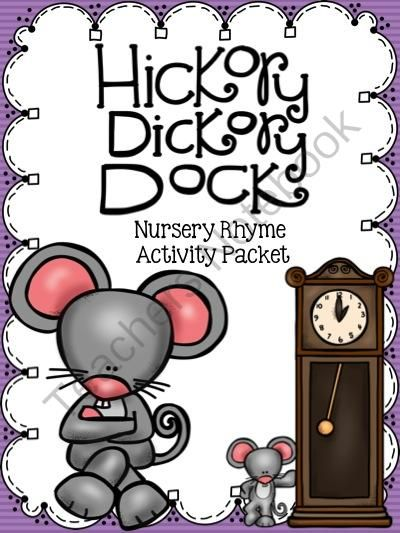 Hickory Dickory Dock Nursery Rhyme Activity Packet from Notebooking Nook on TeachersNotebook.com -  (94 pages)  - Hickory Dickory Dock Nursery Rhyme Activity Packet