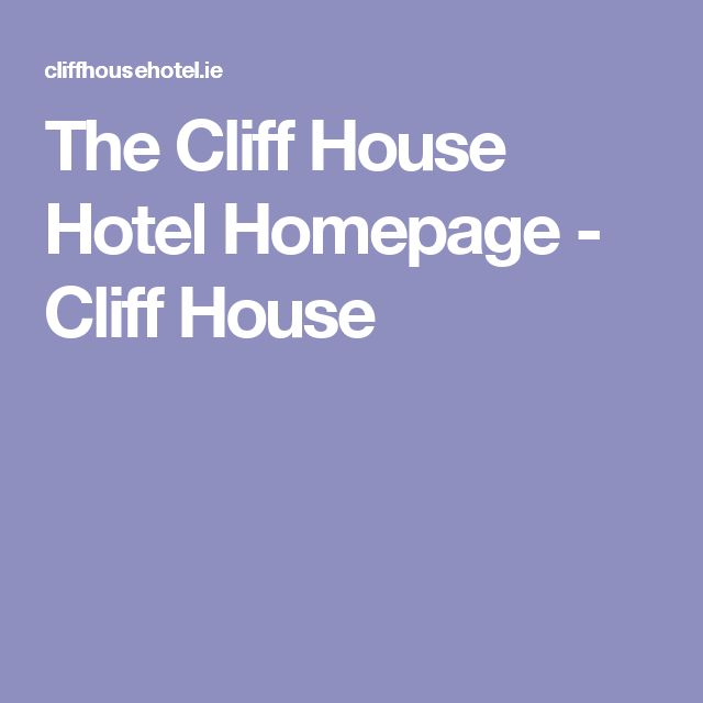 The Cliff House Hotel Homepage - Cliff House