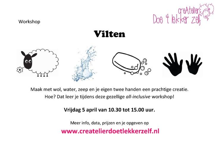 Maak met wol, water, zeep en je eigen handjes creatieve items van VILT. Heerlijk om te doen en je krijgt de leukste creaties.  Hoe? Kom dat leren tijdens de Workshop Vilten :).  Vrijdag 5 april van 10.30 tot 15.00 uur in 't CreAtelier (inclusief lekkere, gezonde lunch).