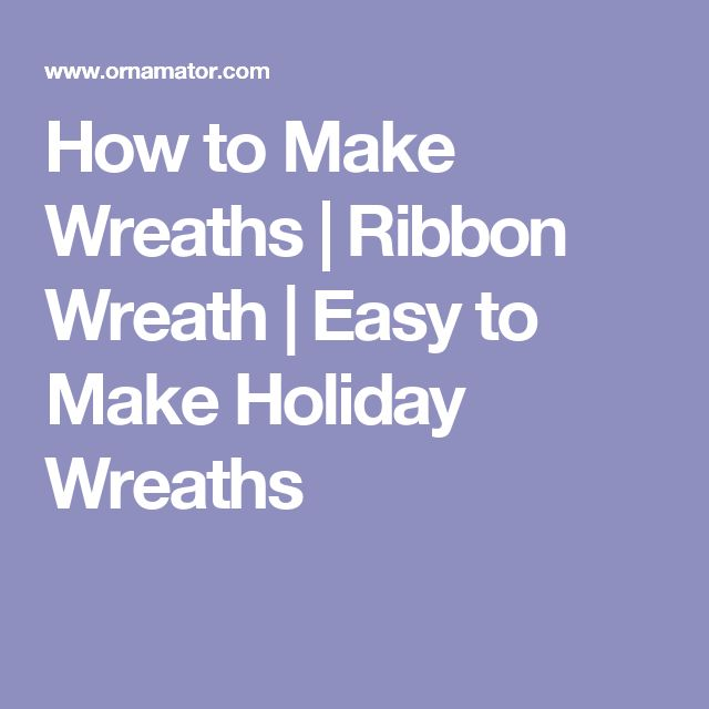 How to Make Wreaths | Ribbon Wreath | Easy to Make Holiday Wreaths