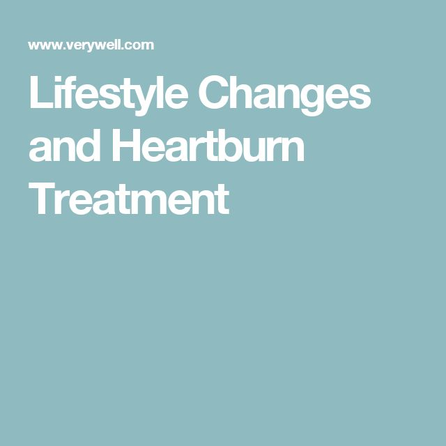 Lifestyle Changes and Heartburn Treatment