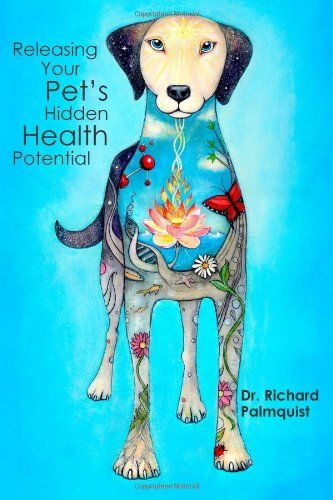 Releasing Your Pet's Hidden Health Potential. Honey in integrative veterinary medicine.