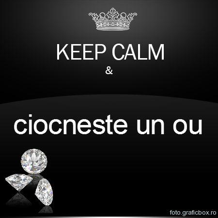 Keep Calm si ciocneste oua