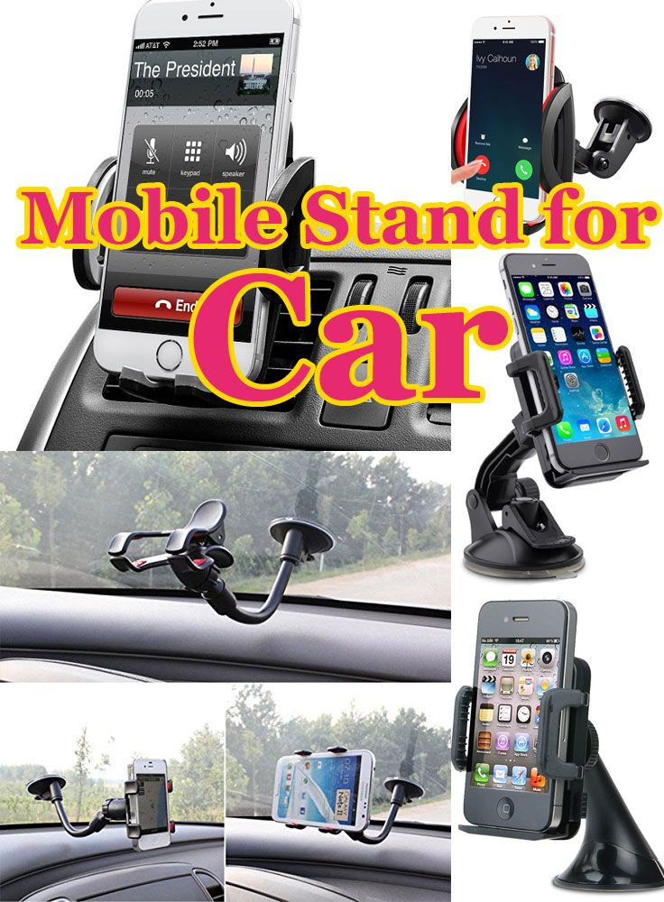 "Mobile-Stand-for-Car  If you have a car and a mobile then it is compulsory for you to buy a ""mobile stand for car"". You can attend calls while driving or you can use it for navigation."