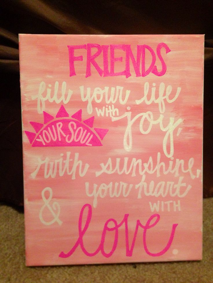 Best 25+ Friend canvas ideas on Pinterest | Best friend birthday ...